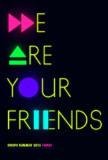 We Are Your Friends Poster